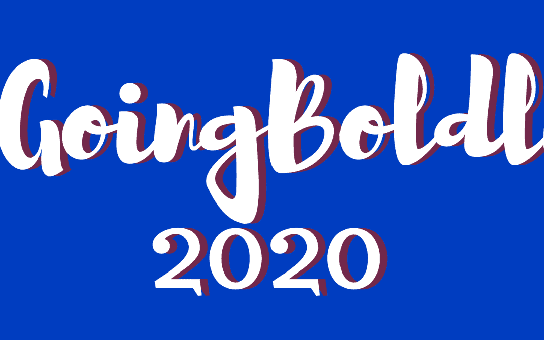 Going Boldly 2020